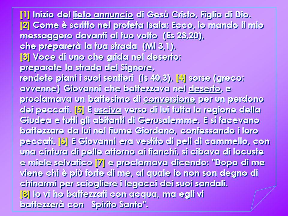 [1] Inizio del lieto annuncio di Gesù Cristo, Figlio di Dio